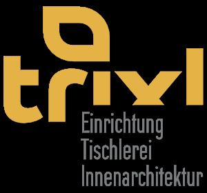 Trixl Einrichtung